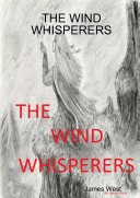 THE WIND WHISPERERS