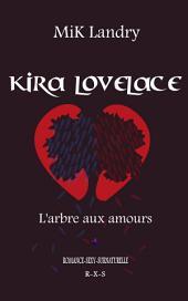 Kira Lovelace: Tome 1: L'arbre aux amours