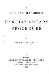 A Popular Handbook of Parliamentary Procedure