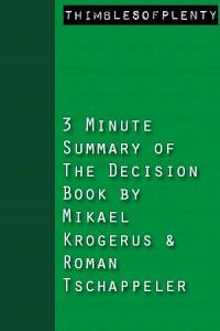 3 Minute Summary of The Decision Book by Mikael Krogerus and Roman Tschappeler Book
