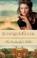 The Brickmaker s Bride  Refined by Love Book  1  PDF