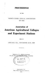 Proceedings of the ... Annual Convention of the Association of American Agricultural Colleges & Experiment Stations: Issue 33