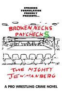 Broken Necks and Paychecks