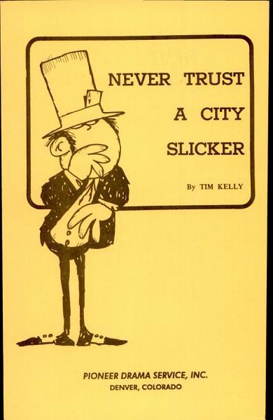 Download never trust a city slicker Book