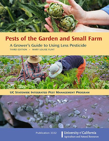 Pests of the Garden and Small Farm  3rd Edition PDF