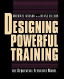 Designing Powerful Training
