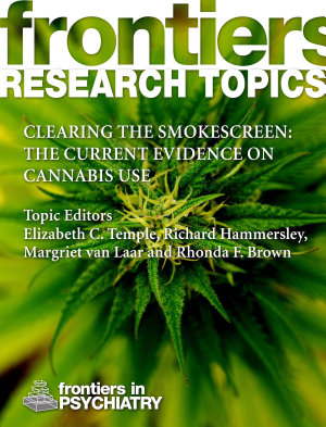 Clearing the smokescreen  The current evidence on cannabis use PDF