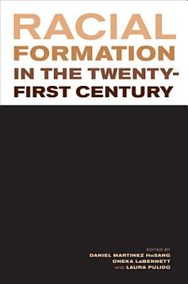 Racial Formation in the Twenty First Century