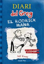 Diari del Greg 2. El Rodrick mana: El Greg pringa encara més...
