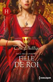Fille de roi: Saga des Cavendish