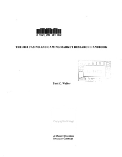 The     Casino and Gaming Business Market Research Handbook PDF
