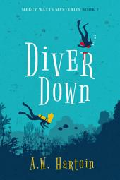 Diver Down: Mercy Watts Mysteries
