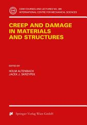 Creep and Damage in Materials and Structures