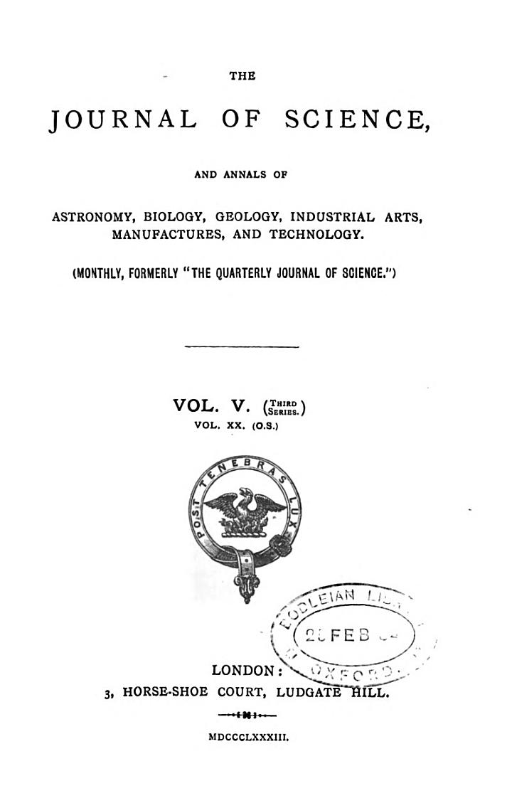 The Journal of Science and Annals of Astronomy, Biology, Geology, Industrial Arts, Manufactures and Technology