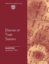 Direction of Trade Statistics Quarterly - September 2010