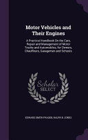 Motor Vehicles and Their Engines