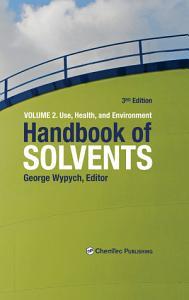 Handbook of Solvents  Volume 2