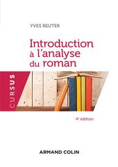 Introduction à l'analyse du roman - 4e éd.
