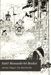 Saitō Mussashi-bō Benkei. (Tales of the wars of the Gempei)
