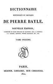 Dictionnaire historique et critique. Nouvelle ed. augm. de notes extraites. de Chaufepie, Joly etc: Volume11