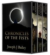 Chronicles of the Fists: The Complete Series