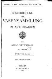 Beschreibung der Vasensammlung im Antiquarium: Band 2
