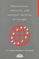 Nationalism  Ethnicity and Cultural Identity in Europe PDF
