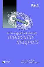 Metal-Organic and Organic Molecular Magnets