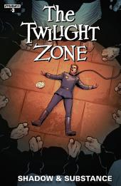 Twilight Zone: Shadow & Substance #3