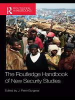 The Routledge Handbook of New Security Studies PDF