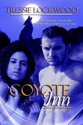 Coyote Inn: Interracial Shifter Romance