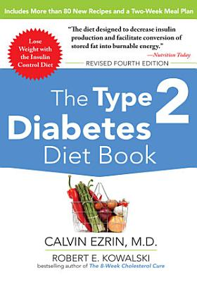 The Type 2 Diabetes Diet Book  Fourth Edition PDF