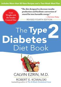 The Type 2 Diabetes Diet Book  Fourth Edition Book