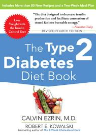 The Type 2 Diabetes Diet Book  Fourth Edition