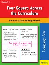 Four Square Across the Curriculum: The Four Square Writing Method for Grades 1-3