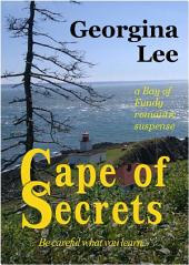 Cape of Secrets: a Bay of Fundy romantic suspense