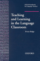 Teaching and Learning in the Language Classroom PDF
