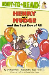 Henry and Mudge and the Best Day of All: with audio recording