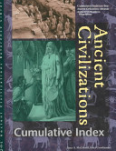 Ancient Civilizations Reference Library Cumulative Index