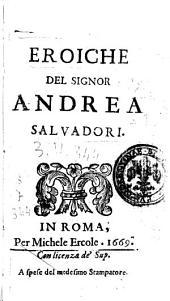 Epistole eroiche del signor Andrea Saluadori