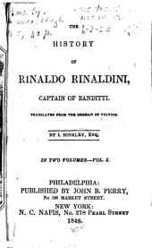 The History of Rinaldo Rinaldini, Captain of Banditti: Volumes 1-2