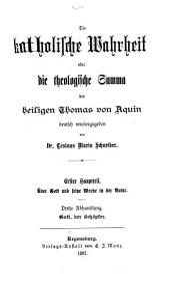 Die Katholische Wahrheit, oder die theologische Summa des heiligen Thomas von Aquin: Bände 3-4