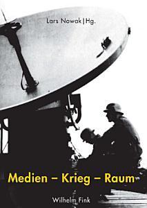 Medien   Krieg   Raum PDF