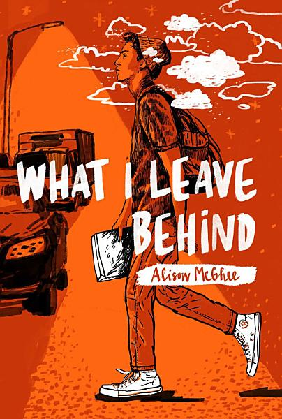 Download What I Leave Behind Book