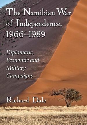The Namibian War of Independence  1966      1989