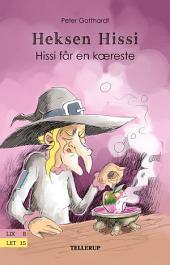 Heksen Hissi #2: Hissi får en kæreste