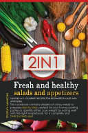 FRESH AND HEALTHY SALADS AND APPETIZERS
