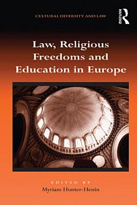 Law  Religious Freedoms and Education in Europe PDF