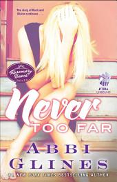 Never Too Far: A Rosemary Beach Novel