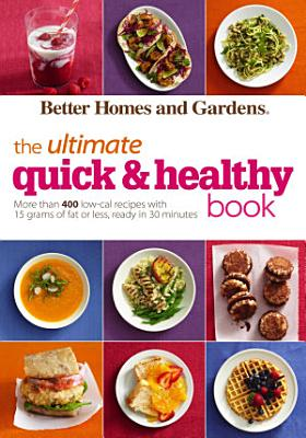 The Ultimate Quick   Healthy Book